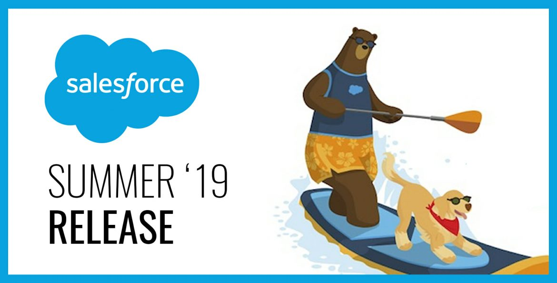 Salesforce Summer '19 Release – Top 5 Sales Cloud Enhancements